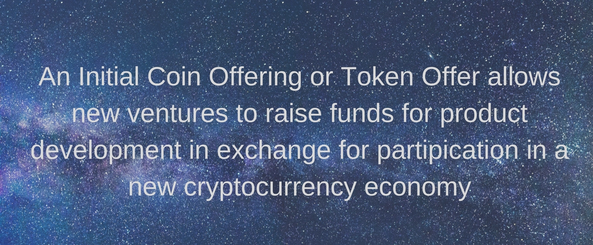 What is an ICO or Token Offering