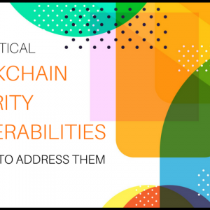 Blockchain security vunerabilities