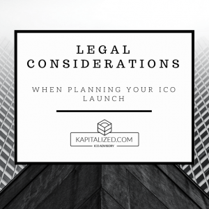Legal Considerations When Planning Your ICO