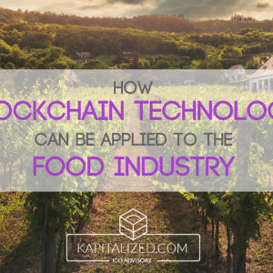 How Blockchain Technology Can Be Applied to the Food Industry